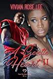 A Gentle Heart II (Heart Series Book 12)