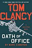Tom Clancy Oath of Office (A Jack Ryan Novel Book 15)
