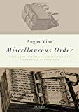 Miscellaneous Order: Manuscript Culture and the Early Modern Organization of Knowledge