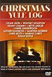 Christmas Classics: The Yule Log Edition