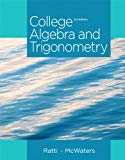 College Algebra and Trigonometry (3rd Edition)