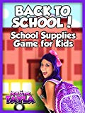 Tea Time with Tayla: Back to School, School Supplies Game for Kids