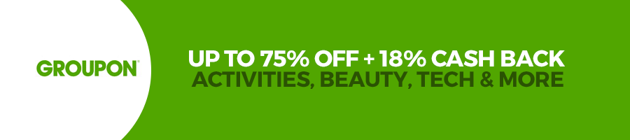 banner groupon up to 75% off =18% cash back activities, beauty, tech e More