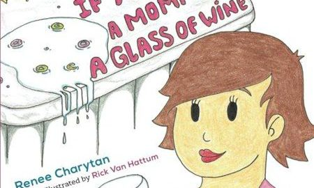 If You Give a Mommy a Glass of Wine