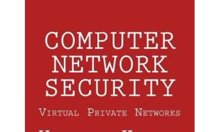 Computer Network Security: Virtual Private Networks